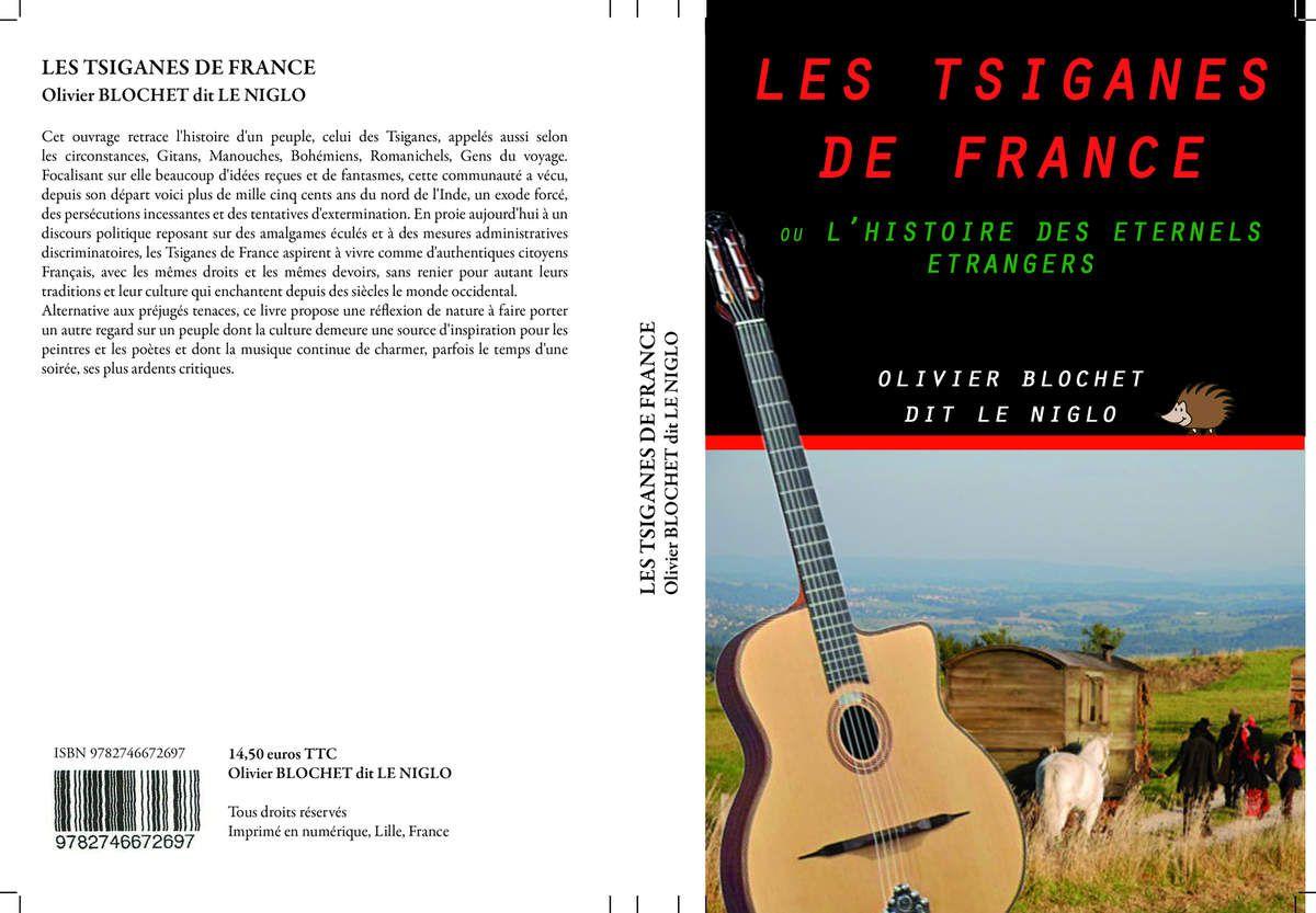 LES TSIGANES DE FRANCE OU L'HISTOIRE DES ETERNELS ETRANGERS