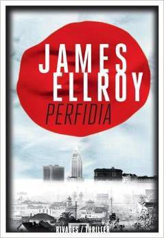 Perfidia : Ellroy : Rivages