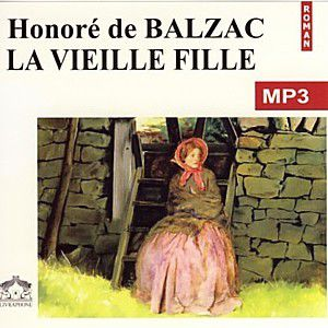 Balzac - La vieille fille (Illustration)
