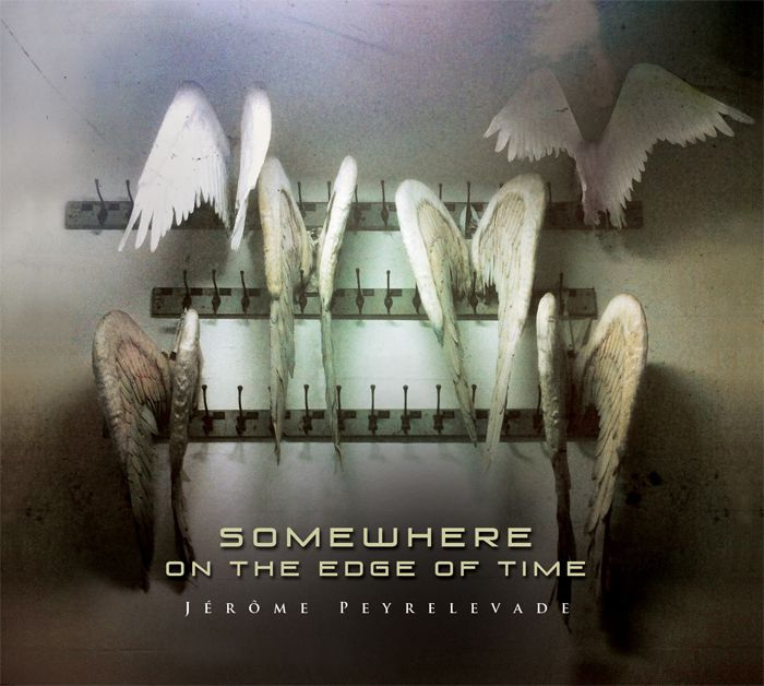 Jérome Peyrelevade: «Somewhere on the edge of time»