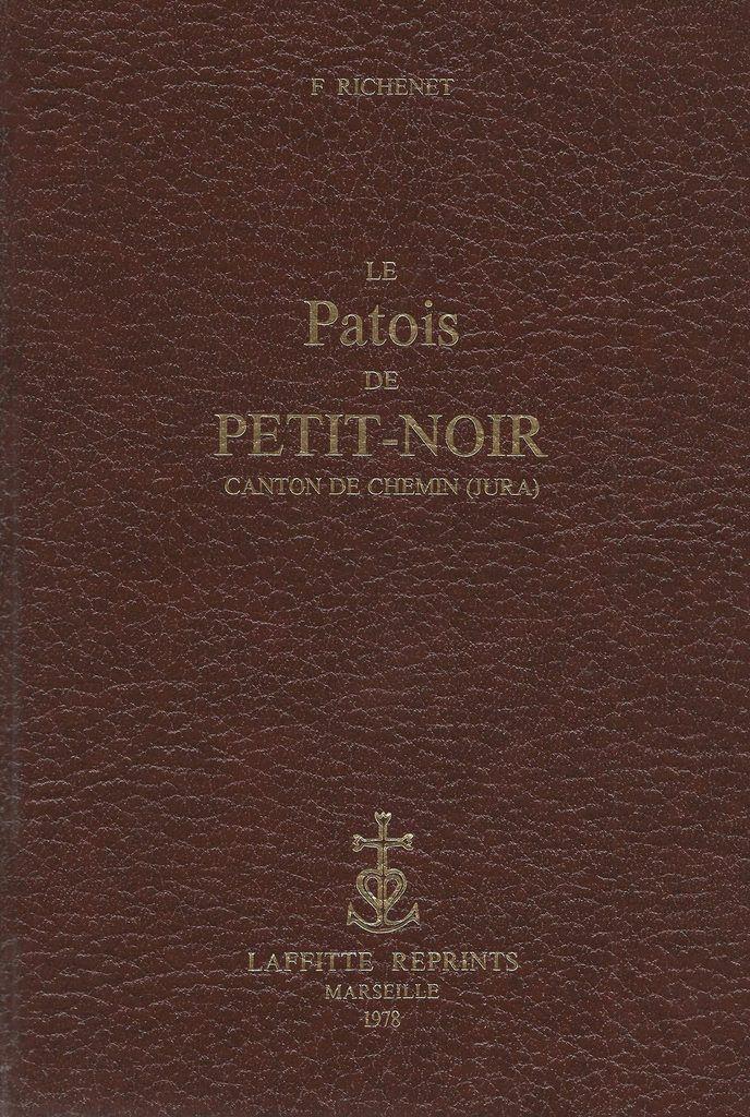 La vieille France : le patois de Petit Noir…
