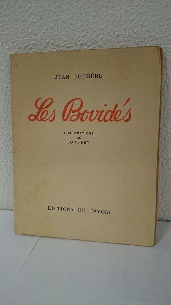 Jean Fougère et Jo Merry ou les aventures des « Bovidés » !