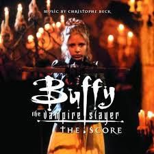 Buffy The Vampire Slayer, The Score