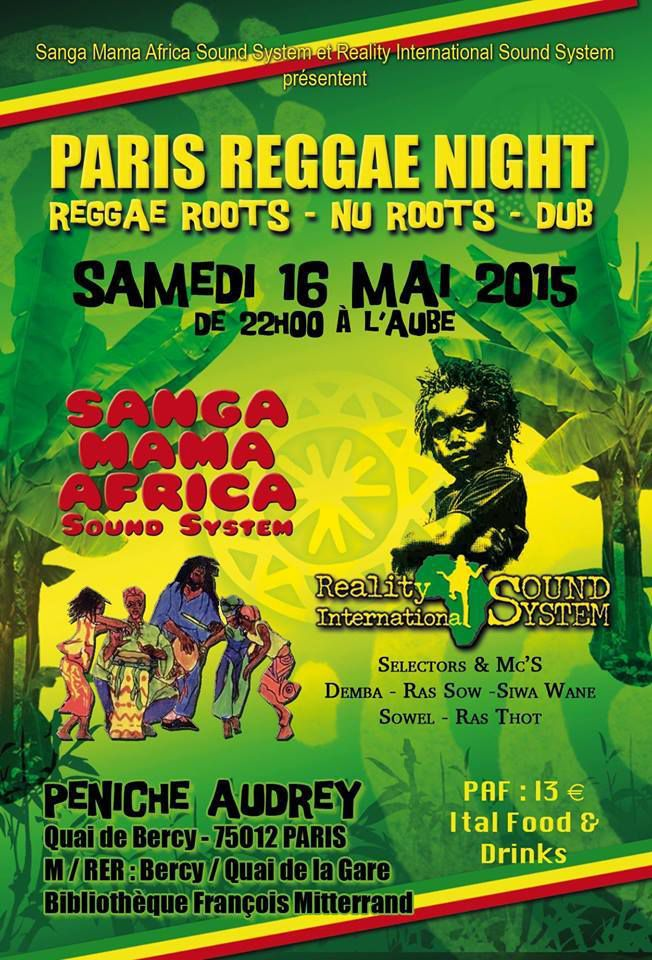 PARIS REGGAE NIGHT - Sanga Mama Africa &amp&#x3B; Reality Internationonal