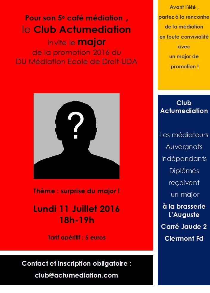 5e Café Médiation du Club Actumediation à Clermont Fd : et le major est.....