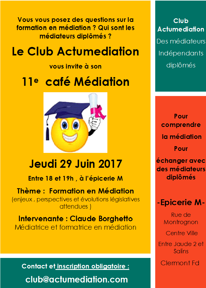 12e café Médiation du Club Actumediation 21 Septembre 2017- Clermont Fd