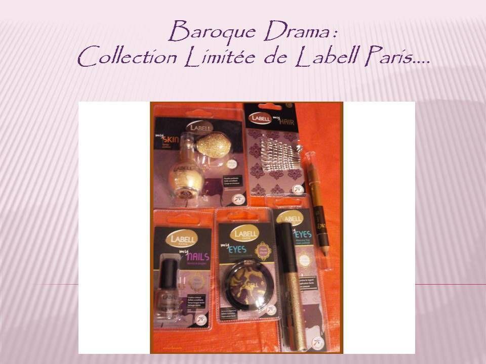 Baroque Drama, la collection limitée de Labell Paris....