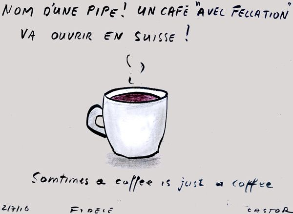 SOMTIMES A COFFEE IS JUST A COFFEE