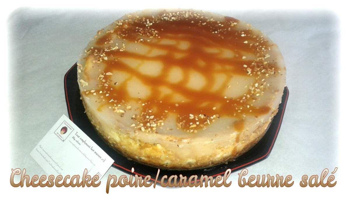 Cheesecake poire/caramel beurre salé