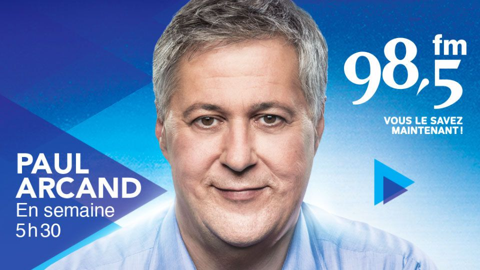 98.5 FM Montréal - Le direct de Paul Arcand