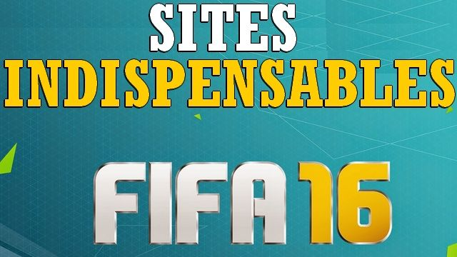 SITES INDISPENSABLES FIFA 16