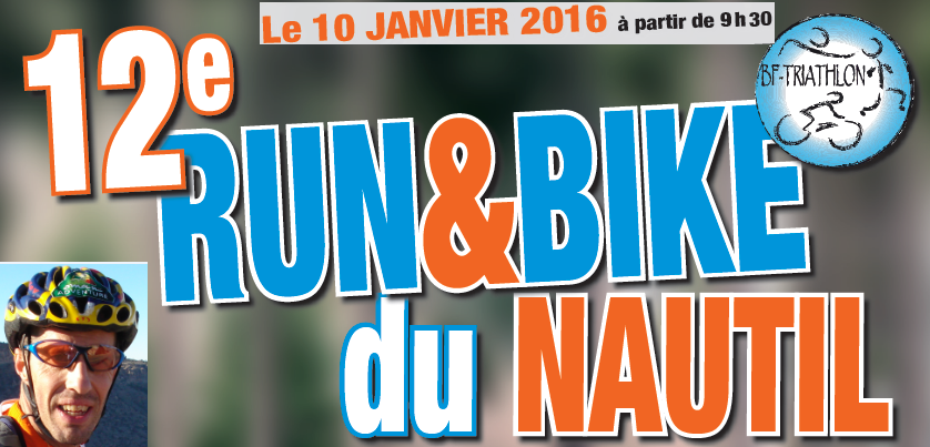 Rendez-vous du week : 12ème Run & Bike du Nautil