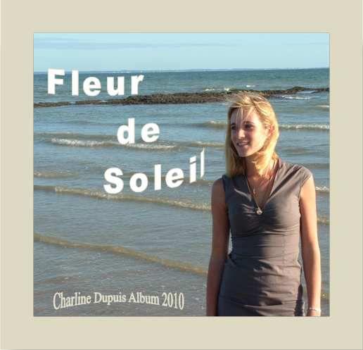 Album 2010 &quot&#x3B; Fleur de soleil &quot&#x3B;