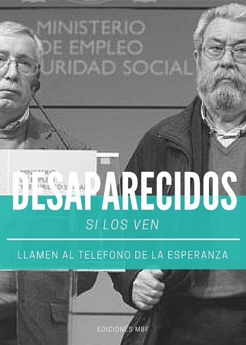 Desaparecidos Ignacio Fernández Toxo y Cándido Méndez (Líderes Sindicales España)