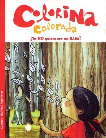 Descarga gratis Colorina Colorada, ya no quiero ser un hada, de Feministas Tramando
