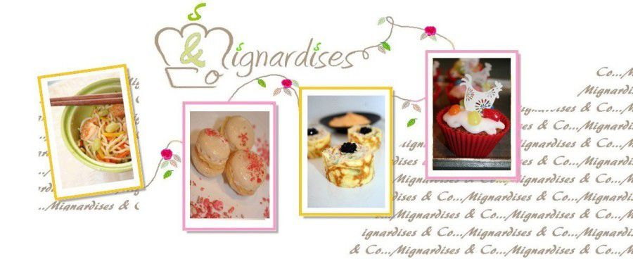Mignardises and co