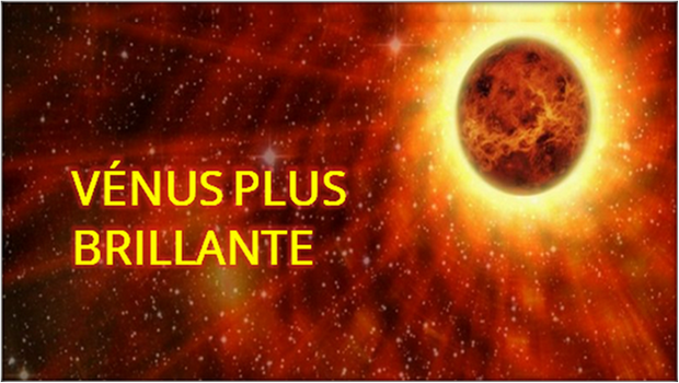 VÉNUS PLUS BRILLANTE