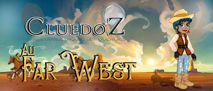 Cluedoz : Direction le FarWest !