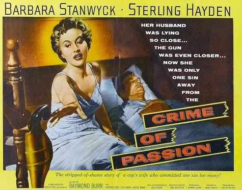 meurtriere-ambition Barbara Stanwyck ... Sterling Hayden .