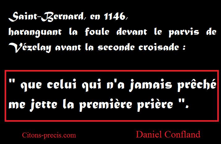 L' Histoire revisitée par les aphorismes : aujourd'hui, Saint-Bernard
