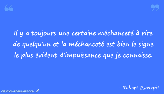 La Mechancete Ma Pensee Poetique Du Jour Et 26 Citations Sur Le