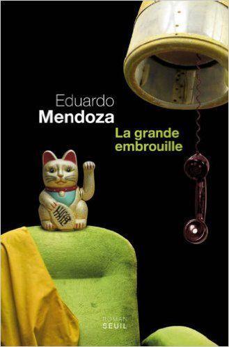 Un salon de coiffure peu ordinaire à Barcelone : &quot&#x3B;La grande embrouille&quot&#x3B; d'Eduardo Mendoza...