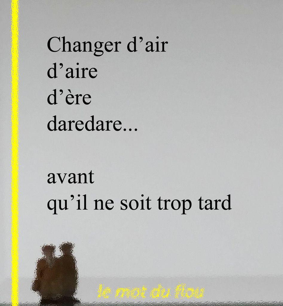 Changer d'aire...
