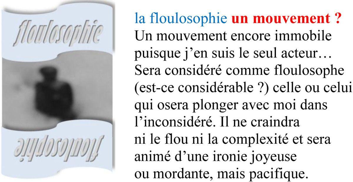 Floulosophie 5 -  un mouvement ?