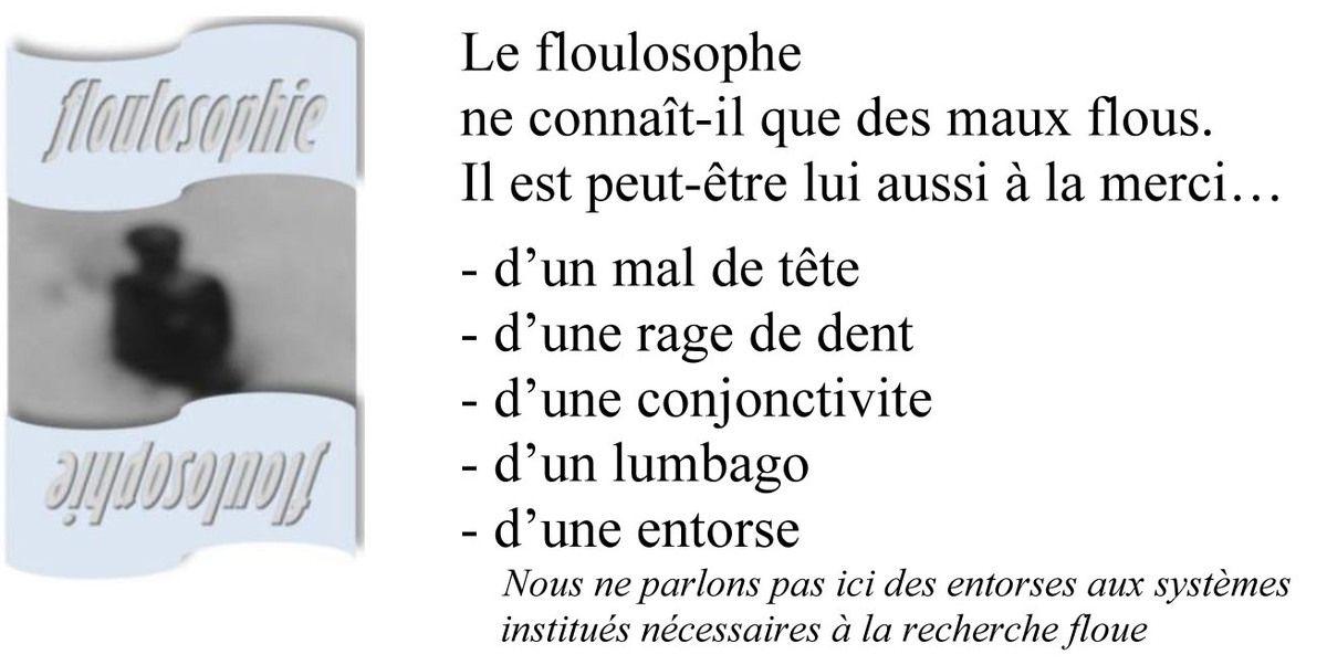 Floulosophie 108... Les maux flous...