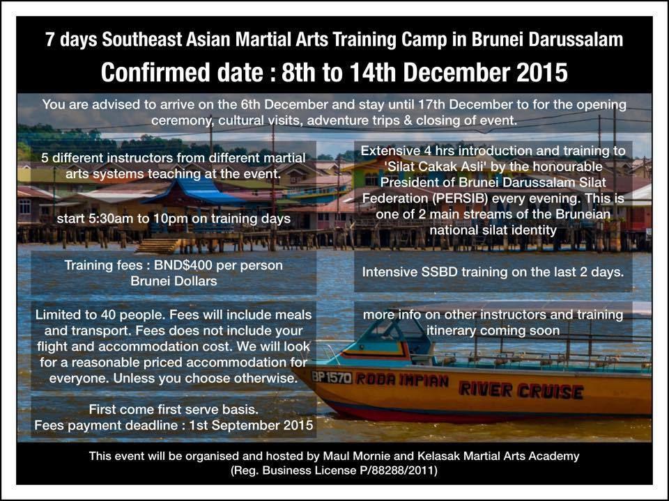 Stage de Silat Suffian Bela Diri et Arts Martiaux du Sud Est Asiatique à Brunei Décembre 2015