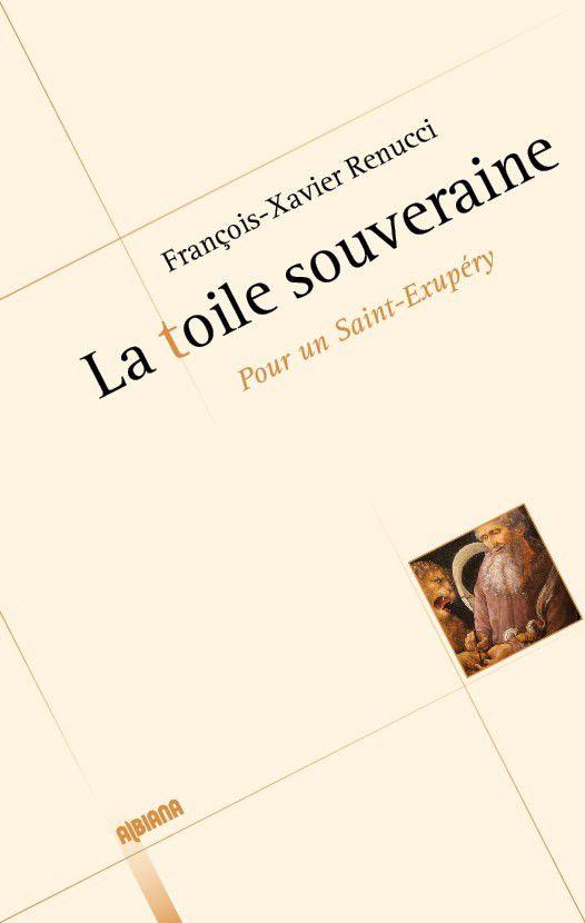 &quot&#x3B;La toile souveraine&quot&#x3B;, de François-Xavier Renucci