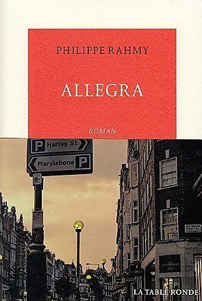 &quot&#x3B;Allegra&quot&#x3B; de Philippe Rahmy