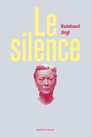 &quot&#x3B;Le silence&quot&#x3B; de Reinhard Jirgl