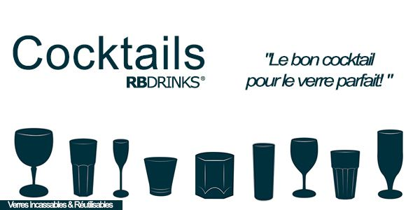 Cocktails by RBDRINKS® - Le bon cocktail pour le verre parfait!