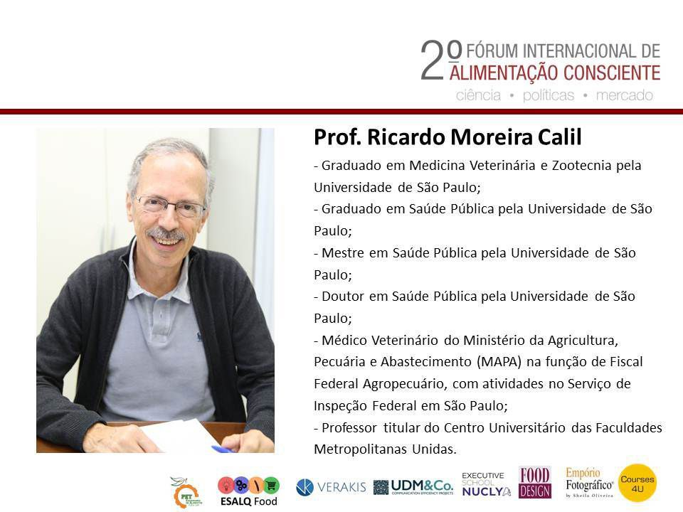 Prof. Ricardo Moreira Calil - 2º Forum Internacional da Alimentação Consciente.