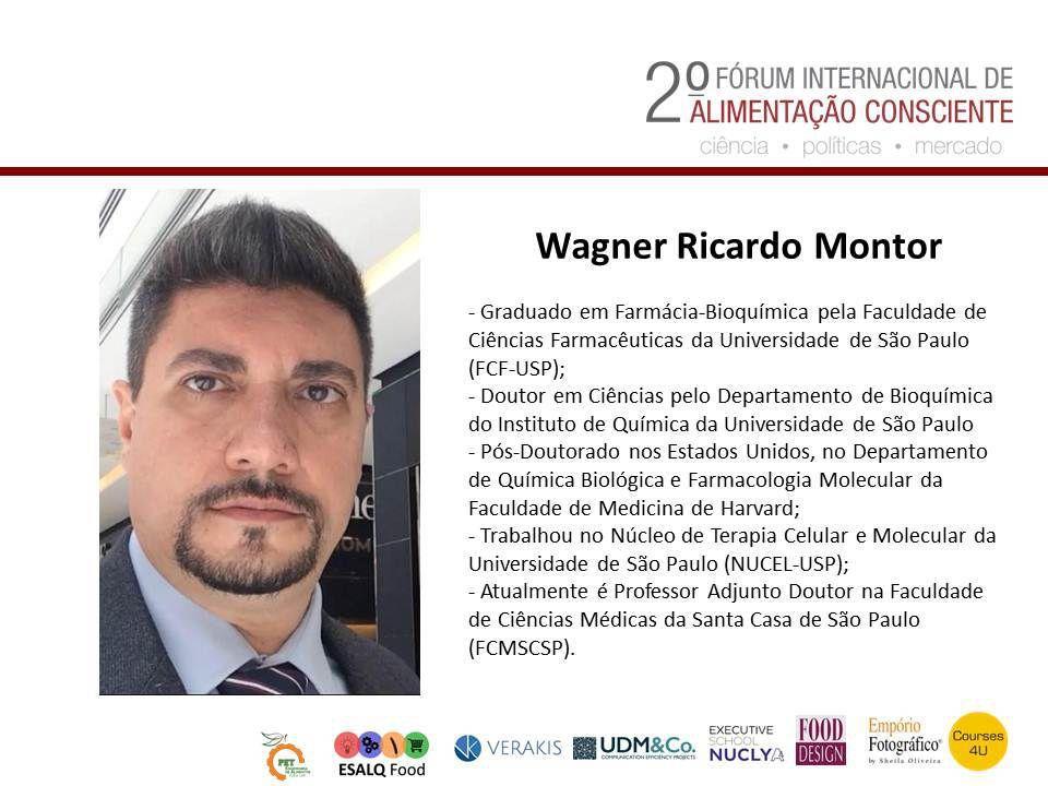 Prof. Wagner Ricardo Montor - 2º Forum Internacional da Alimentação Consciente.