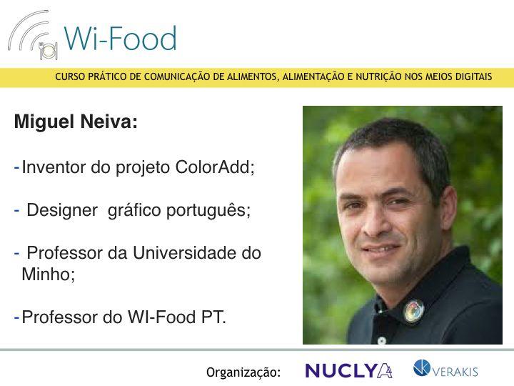 Miguel Neiva (ColorAdd) - professor do Wi-Food PT.