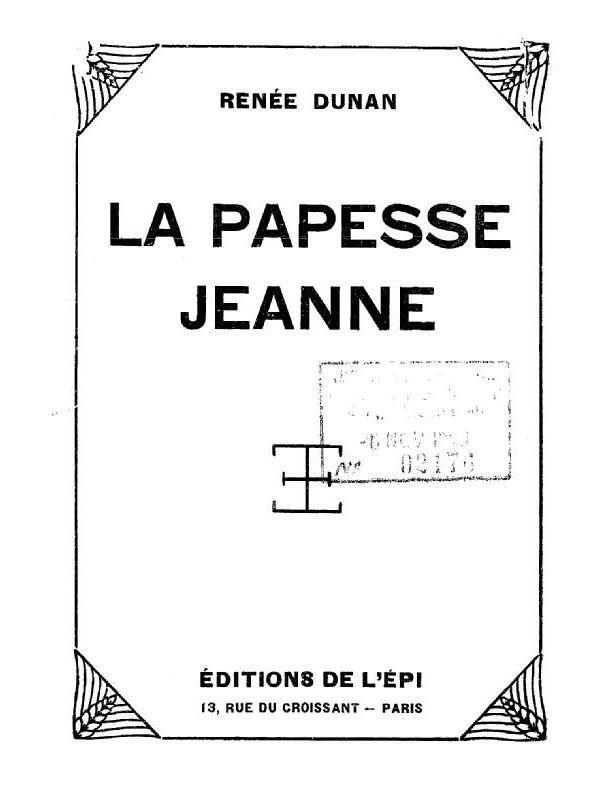 """Renée Dunan """"La Papesse Jeanne"""" (Editions de l'Epi - 1929)"""