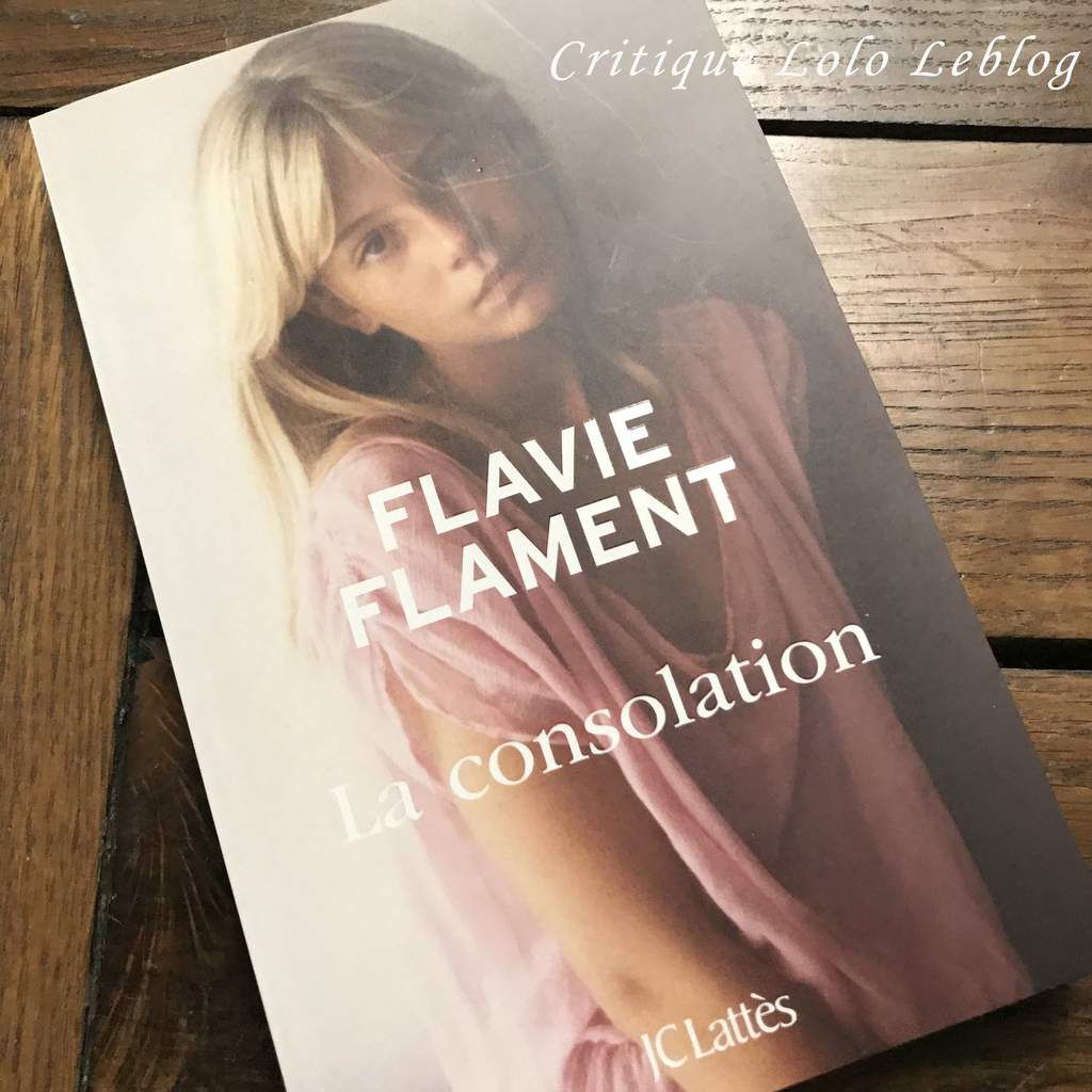 la consolation flavie flament