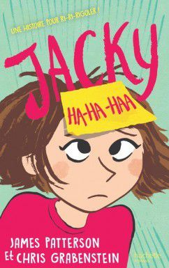 Jacky Ha-Ha de James Patterson et Chris Grabenstein