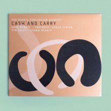 THE REMPIS PERCUSSION QUARTET : &quot&#x3B; Cash and carry&quot&#x3B;