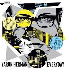 YARON HERMAN : &quot&#x3B; Everyday&quot&#x3B;