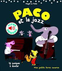 PACO ET LE ROCK &#x3B; PACO ET LE JAZZ