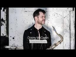 DONNY MC CASLIN : «  Beyond now »