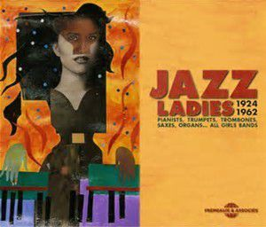 JAZZ LADIES 1924-1962