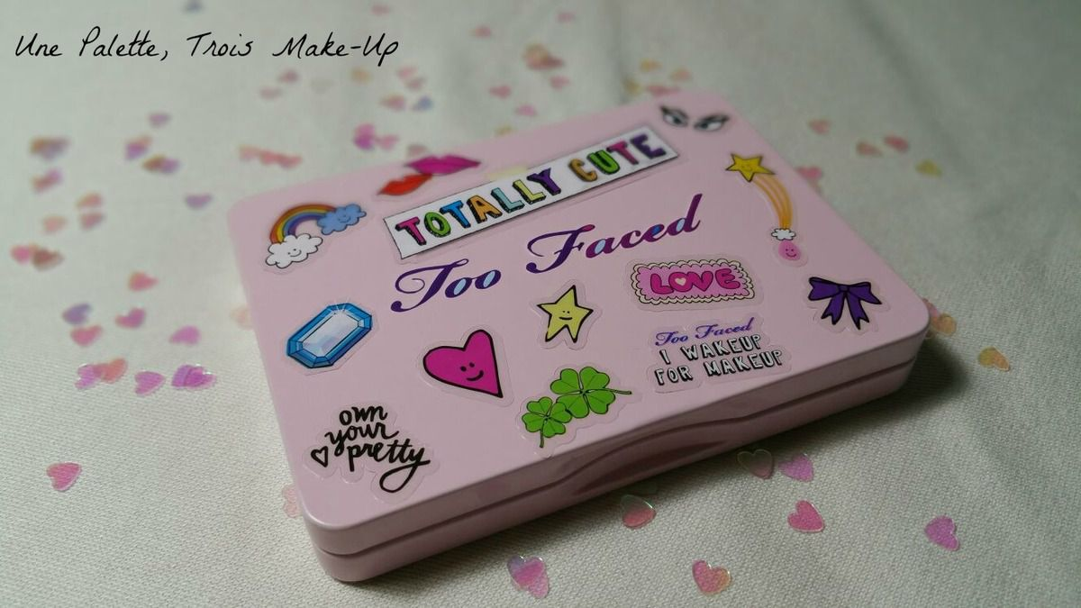Une palette: Trois Make-Up - &quot&#x3B;Totally Cute&quot&#x3B; de Too Faced