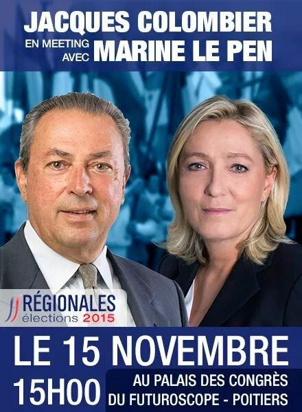 JACQUES COLOMBIER EN MEETING AVEC MARINE LE PEN A POITIERS