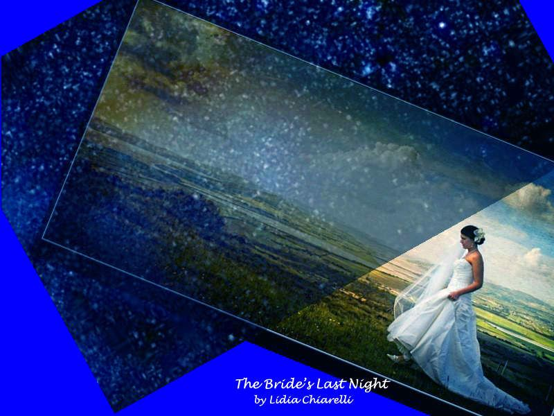 The Bride's Last Night, poem by Tzemin Ition Tsai, Taiwan. Digital collage by Lidia Chiarelli, Italy