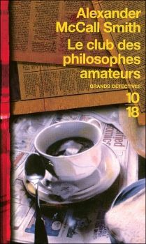 Le Club des philosophes amateurs, Alexander McCall Smith
