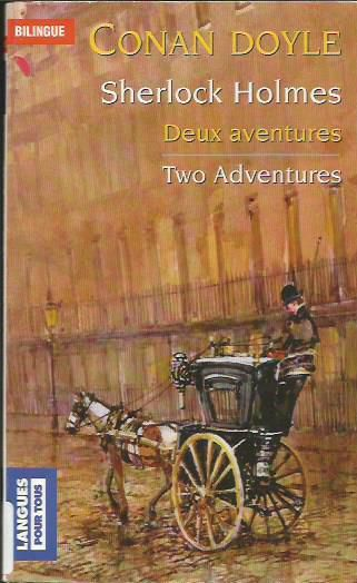 Two adventures of Shelock Homes de Conan Doyle